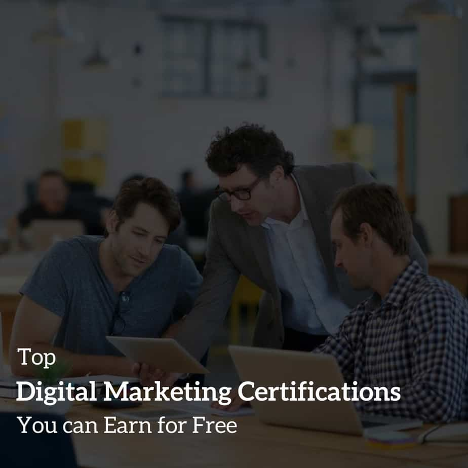 Top Digital Marketing Certifications You can Earn for Free
