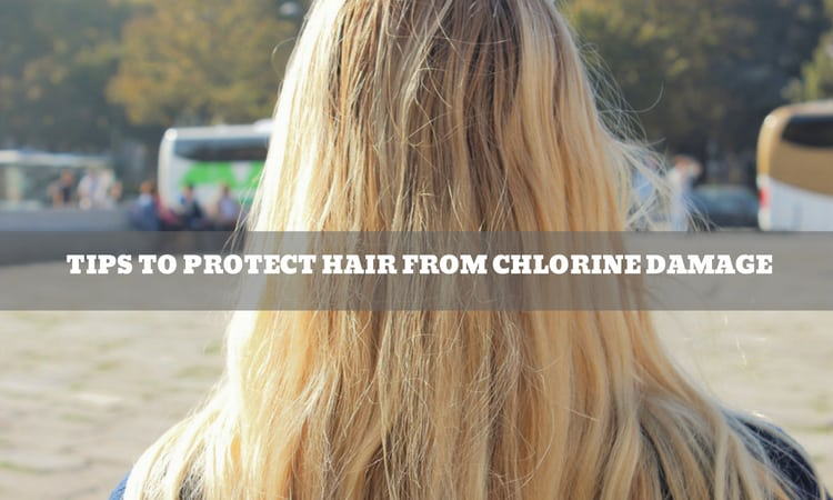 Tips to Protect Hair from Chlorine Damage