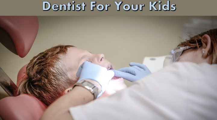5 Tips To Help You Find A Good Dentist For Your Kids