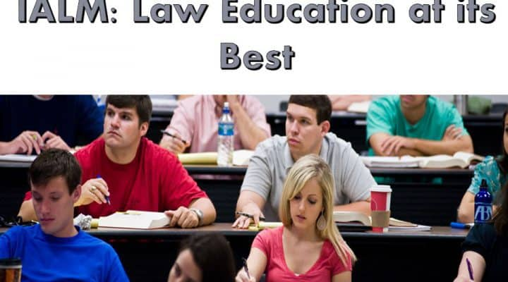 IALM: Law Education at its Best