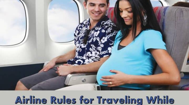 Airline Rules for Traveling While Pregnant