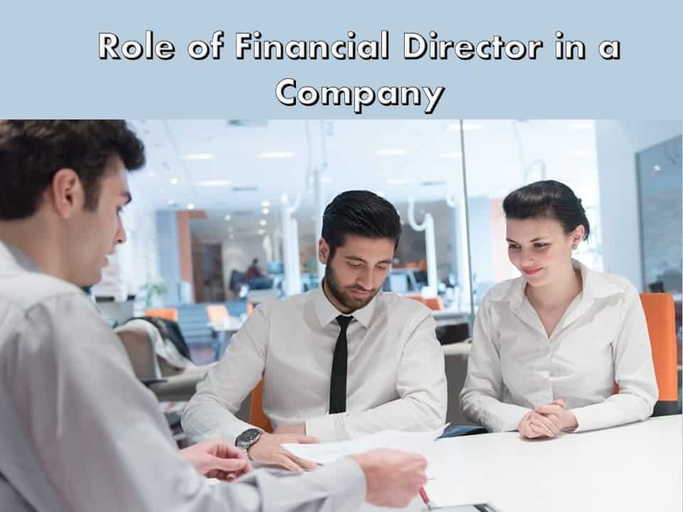 Role of Financial Director in a Company