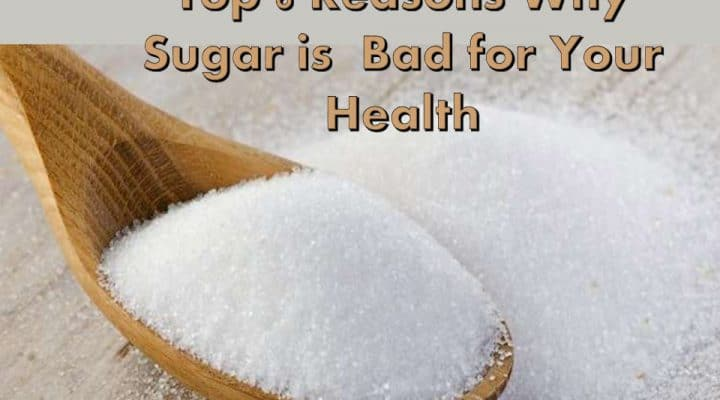 Top 6 Reasons Why Sugar is Bad for Your Health