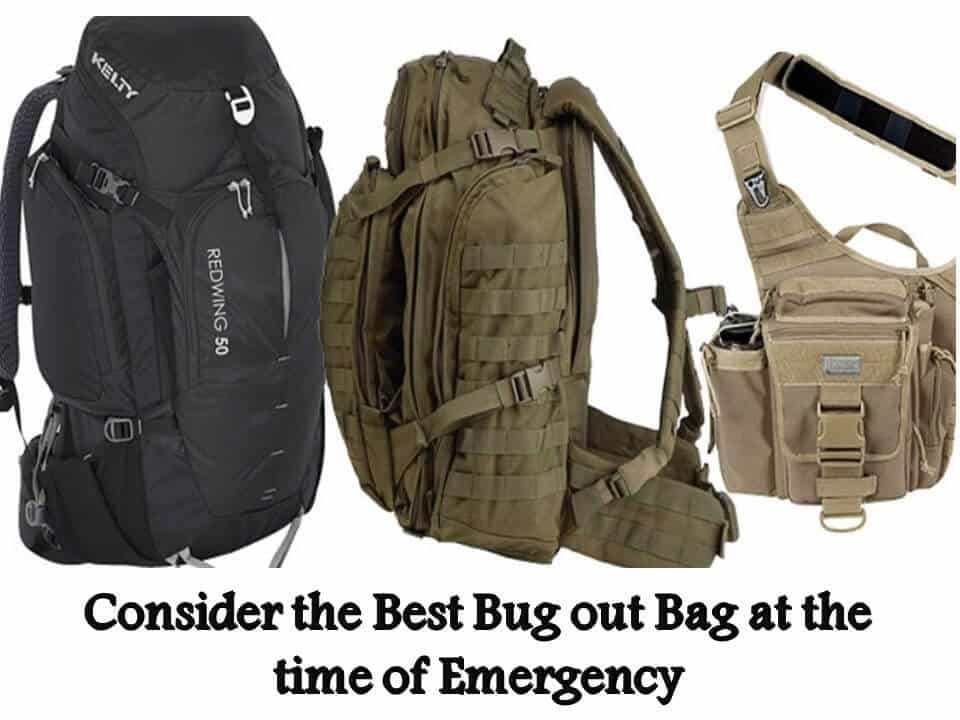 Consider the Best Bug out Bag at the time of Emergency