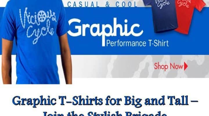 Graphic T Shirts for Big and Tall – Join the Stylish Brigade