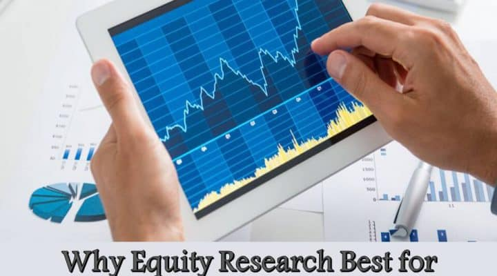 Joe Roosevans – Why Equity Research Best for Investment?