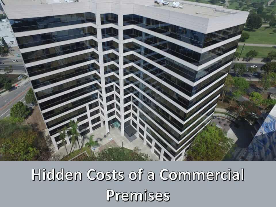 Hidden Costs of a Commercial Premises