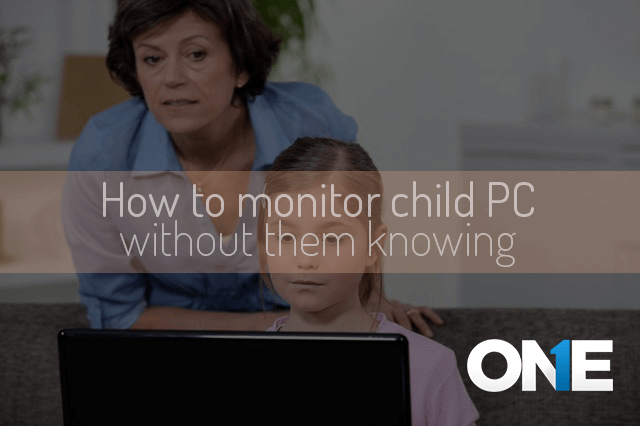 How to Monitor Child PC Without them Knowing