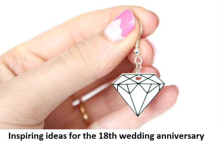 Inspiring ideas for the 18th wedding anniversary