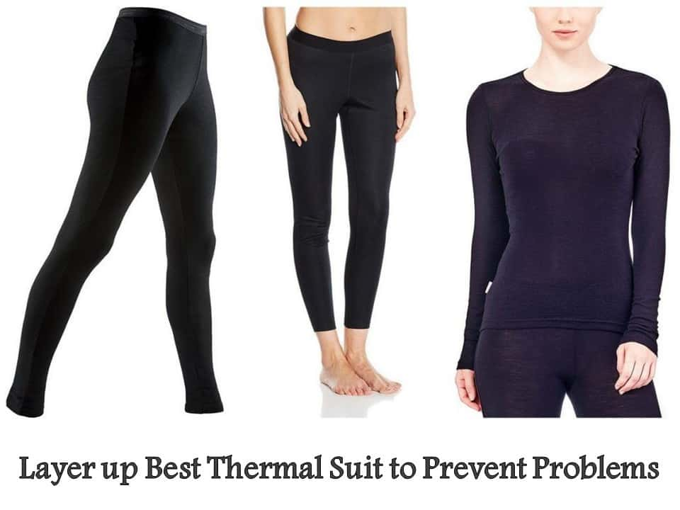 Layer up Best Thermal Suit to Prevent Problems