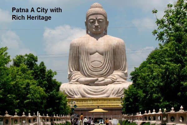 Patna A City with Rich Heritage