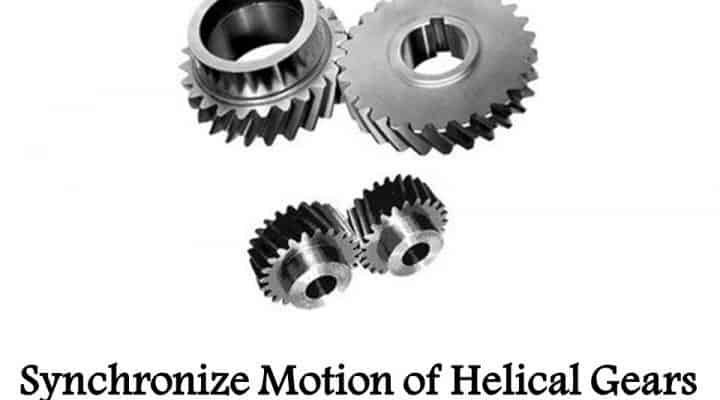 Synchronize Motion of Helical Gears