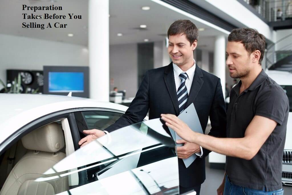 Preparation Takes Before You Selling A Car