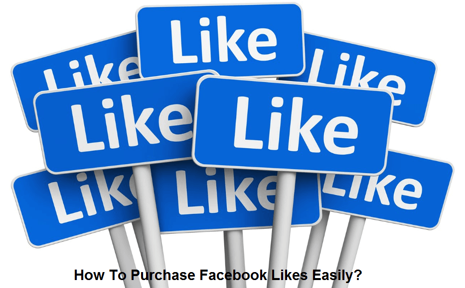 How To Purchase Facebook Likes Easily
