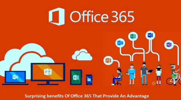 benefits Of Office 365 That Provide An Advantage