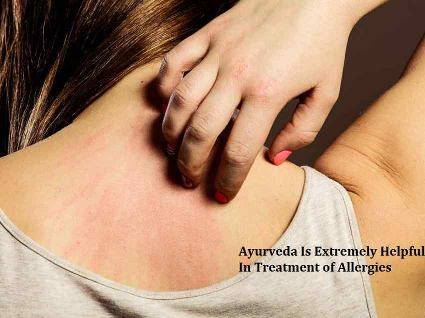 Ayurveda Is Extremely Helpful In Treatment of Allergies
