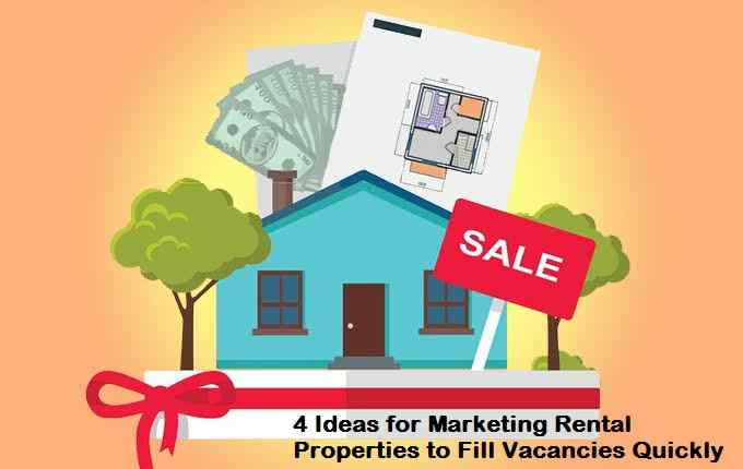 4 Ideas for Marketing Rental Properties to Fill Vacancies Quickly