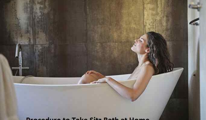Procedure to Take Sitz Bath at Home