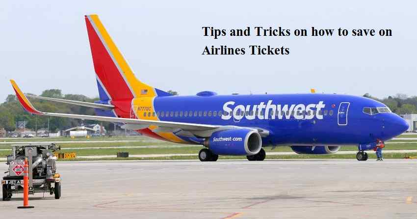Tips and Tricks on how to save on Airlines Tickets
