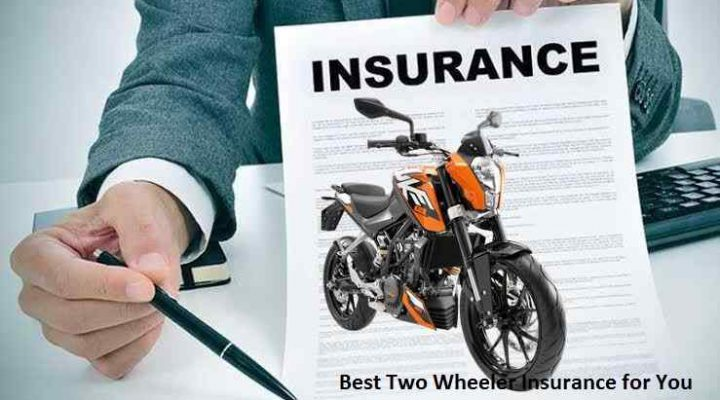 Best Two Wheeler Insurance for You