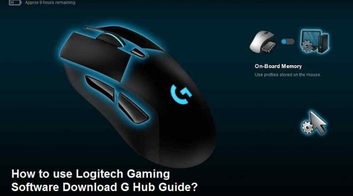 Logitech Gaming Software Download G Hub Guide
